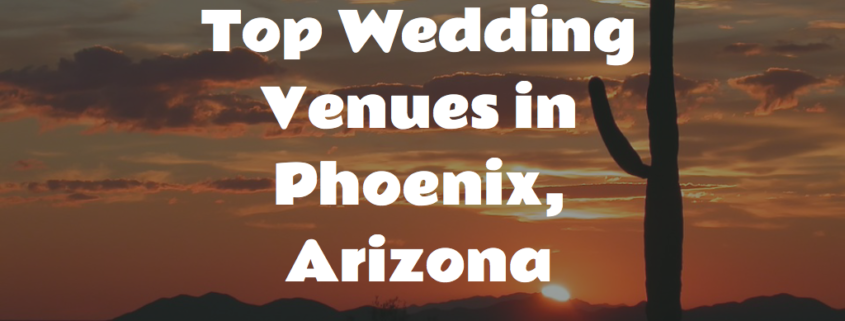 Wedding Venues In Phoenix Az | Top Wedding Venues In Phoenix Arizona Dmr Wedding Dj And